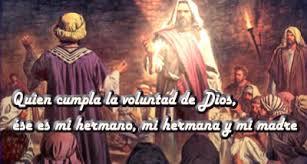 Resultado de imagen para ese es mi hermano, hermana y mi madre, Jesús